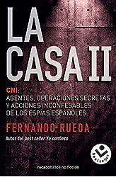 Descargar gratis La casa II: CNI: Agentes, operaciones secretas y acciones inconfesables de los espías españoles. en .epub, .pdf o .mobi