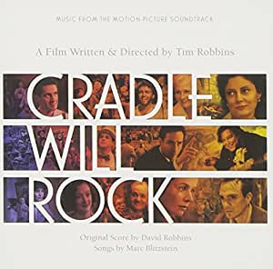OST: Cradle Will Rock [SOUNDTRACK]