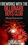 Fireworks with the Billionaire Boys C...