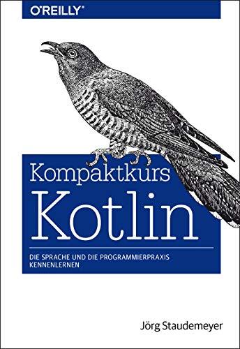 Kompaktkurs Kotlin: Sprache und ...
