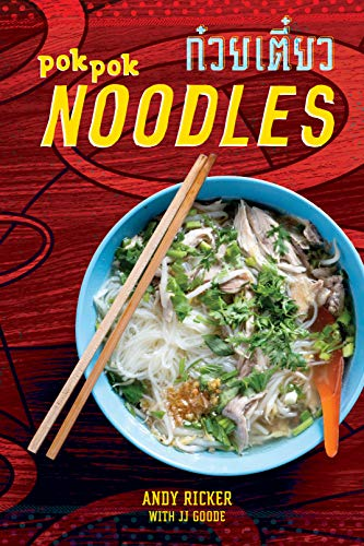 POK POK Noodles: Recipes from Thailand and Beyond (English Edition)