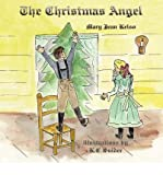 By Kelso, Mary Jean [ [ The Christmas Angel ] ] Aug-2007[ Paperback ]