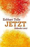 Jetzt! ist immer meine Lieblingszeit 2017 - Eckhart Tolle