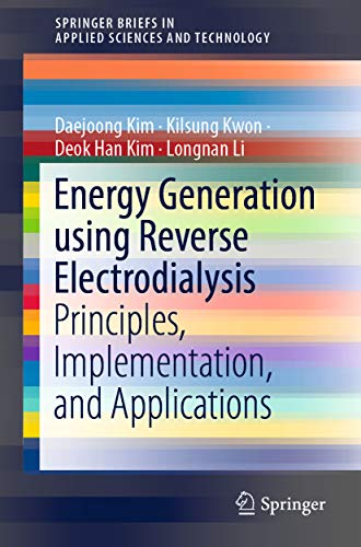 Energy Generation using Reverse Electrodialysis: Principles, Implementation, and Applications (SpringerBriefs in Applied Sciences and Technology) (English Edition) Li-ionen-system