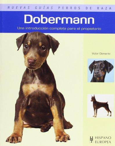 Dobermann (Nuevas guías perros de raza)