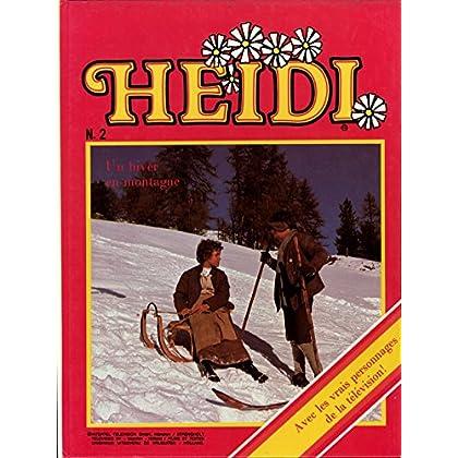 Heidi N° 2 Un hiver en montagne Avec les vrais personnages de la télévision