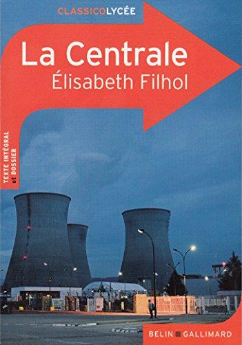 La Centrale par Élisabeth Filhol