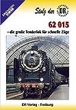 62 015 - Die große Tenderlok für schnelle Züge