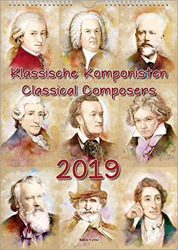 Komponisten-Kalender / Musik-Kalender 2019, DIN-A3: Klassische Komponisten - Classical Composers