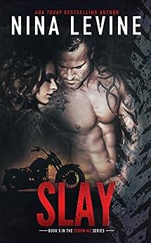 Slay (Storm MC #5) by [Levine, Nina]