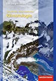 Klimatologie: 2 - neubearbeitete und korrigierte Auflage 2006 (Das Geographische Seminar, Band 45) - Wilhelm Lauer, Jörg Bendix