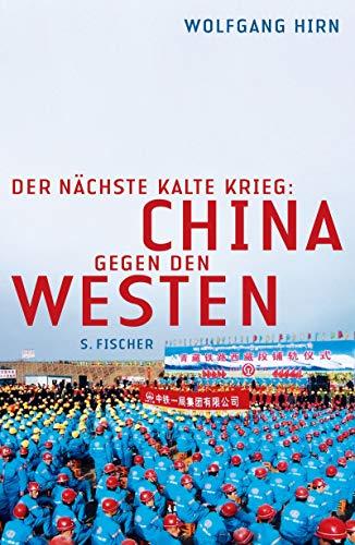 Der nächste Kalte Krieg: China gegen den Westen