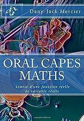 ORAL CAPES MATHS : Limite d'une fonction réelle de variable réelle