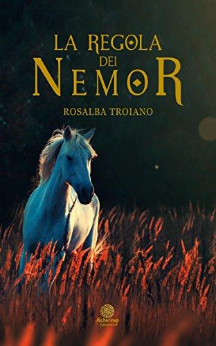 Rosalba Troiano - La regola dei Nemor (2016)