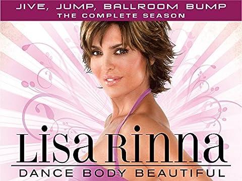 Lisa Rinna Dance Body Beautiful: Jive, Jump, Ballroom