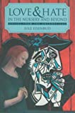Love and Hate in the Nursery and Beyond: Voices from the Unconscious by Jule Eisenbud M.D. (1996-12-11)