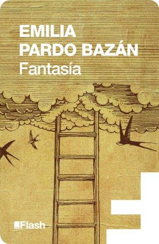 Fantasía (Flash Relatos) por Emilia Pardo Bazán