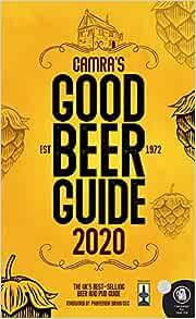 CAMRA's Good Beer Guide 2020: Amazon.co.uk: CAMRA Campaign for Real Ale, CAMRA Campaign for Real Ale, Emma Haines, Jack Pemberton, Jack Pemberton: Books