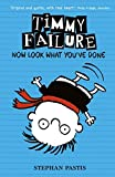 Timmy Failure: Now Look What You've Done by Stephan Pastis (2014-02-27)