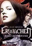 Blood Lily Chronicles: Erwachen