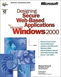 Designing Secure Web-Based Applications for Microsoft Windows 2000 (DV-MPS Designing) by Michael Howard (2000-08-26)