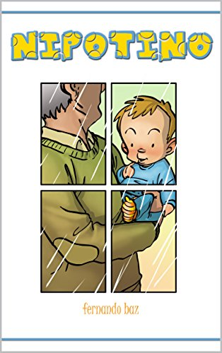 Nipotino (Cuentos para niños que van llegando nº 4)