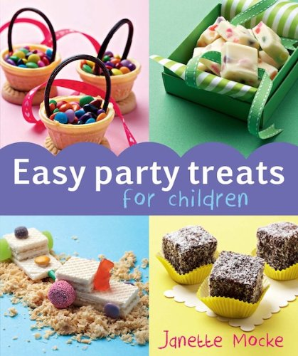 Easy Party Treats for Children (English Edition)