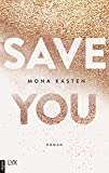 #3: Save You (Maxton Hall Reihe 2)