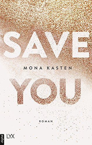 Save You (Maxton Hall Reihe 2) - College-romanze New Adult,