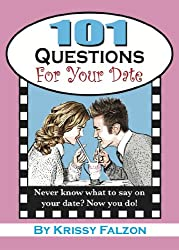 101 Questions for Your Date (English Edition)