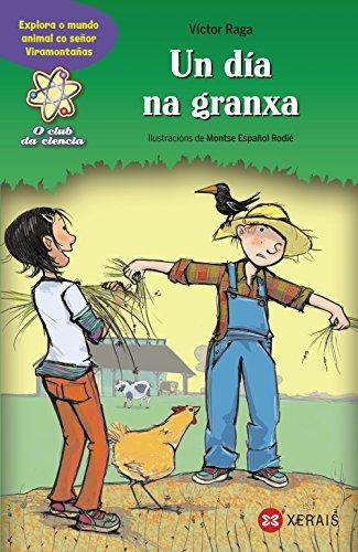 Un día na granxa: Explora o mundo animal co señor Viramontañas (Infantil E Xuvenil - Sopa De Libros - O Club Da Ciencia) por Victor Raga
