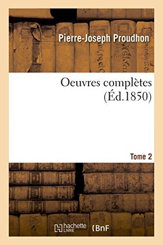 Oeuvres complètes Tome 2 par Pierre-Joseph Proudhon