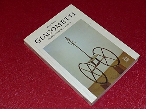 Alberto Giacometti : les dimensions de la réalité par Thierry Dufrêne