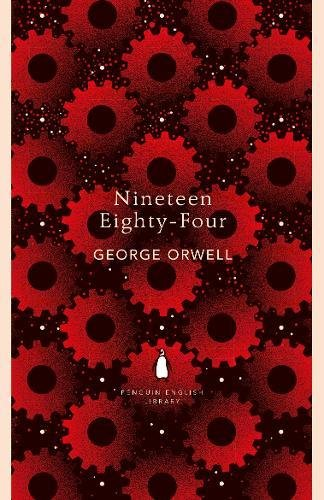 Nineteen Eighty-Four (The Penguin English Library)