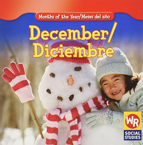 December/ Diciembre (Months of the Year/Meses Del Año) por Robyn Brode