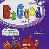 Be Good at English Quatrième CD ROM Enseign