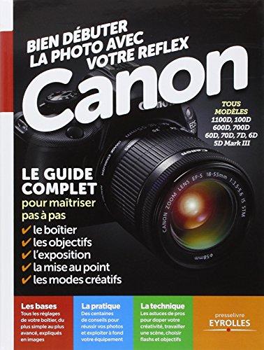 Bien débuter avec votre Reflex Canon par Ivan Roux