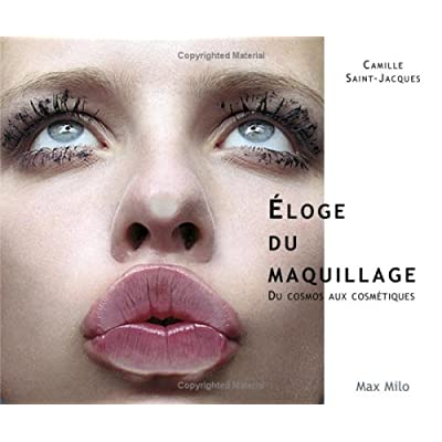 ELOGE DU MAQUILLAGE