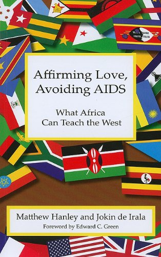 Affirming Love, Avoiding AIDS: What Africa Can Teach the West