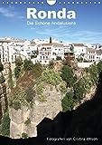 Ronda, die Schöne Andalusiens (Wandkalender 2017 DIN A4 hoch): Anspruchsvolle Fotografien von Cristina Wilson aus eine der schönsten Städte Andalusiens. (Monatskalender, 14 Seiten ) (CALVENDO Orte)