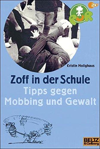 PuR - Zoff in der Schule: Tipps gegen Mobbing und Gewalt (Gulliver)
