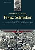 SS-Standartenführer Franz Schreiber: Von der SS-Standarte