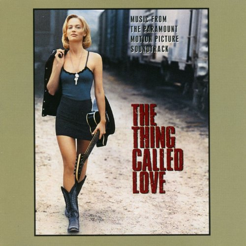The Thing Called Love (Music F...