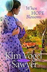 When Hope Blossoms by Kim Vogel Sawyer (2012-07-01)