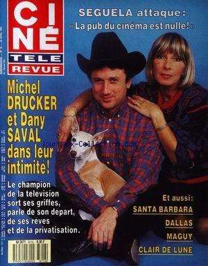CINE TELE REVUE [No 16] du 16/04/1987 - SEGUELA - SANTA BARBARA - DALLAS - MAGUY - CLAIR DE LUNE - MICHEL DRUCKER ET DANY SAVAL DANS LEUR INTIMITE
