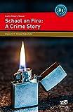 School on Fire: A Crime Story: 8. und 9. Klasse