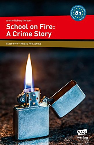 School on Fire: A Crime Story: 8. und 9. Klasse