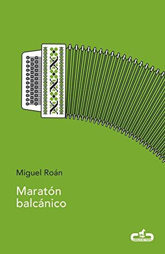 Maratón balcánico (CABALLO DE TROYA, Band 209001)