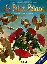 Le Petit Prince, Tome 7 : La Planète des Amicopes