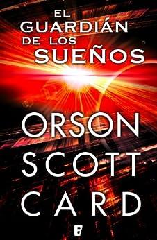 El guardián de los sueños  (B DE BOOKS) de [Card, Orson Scott]